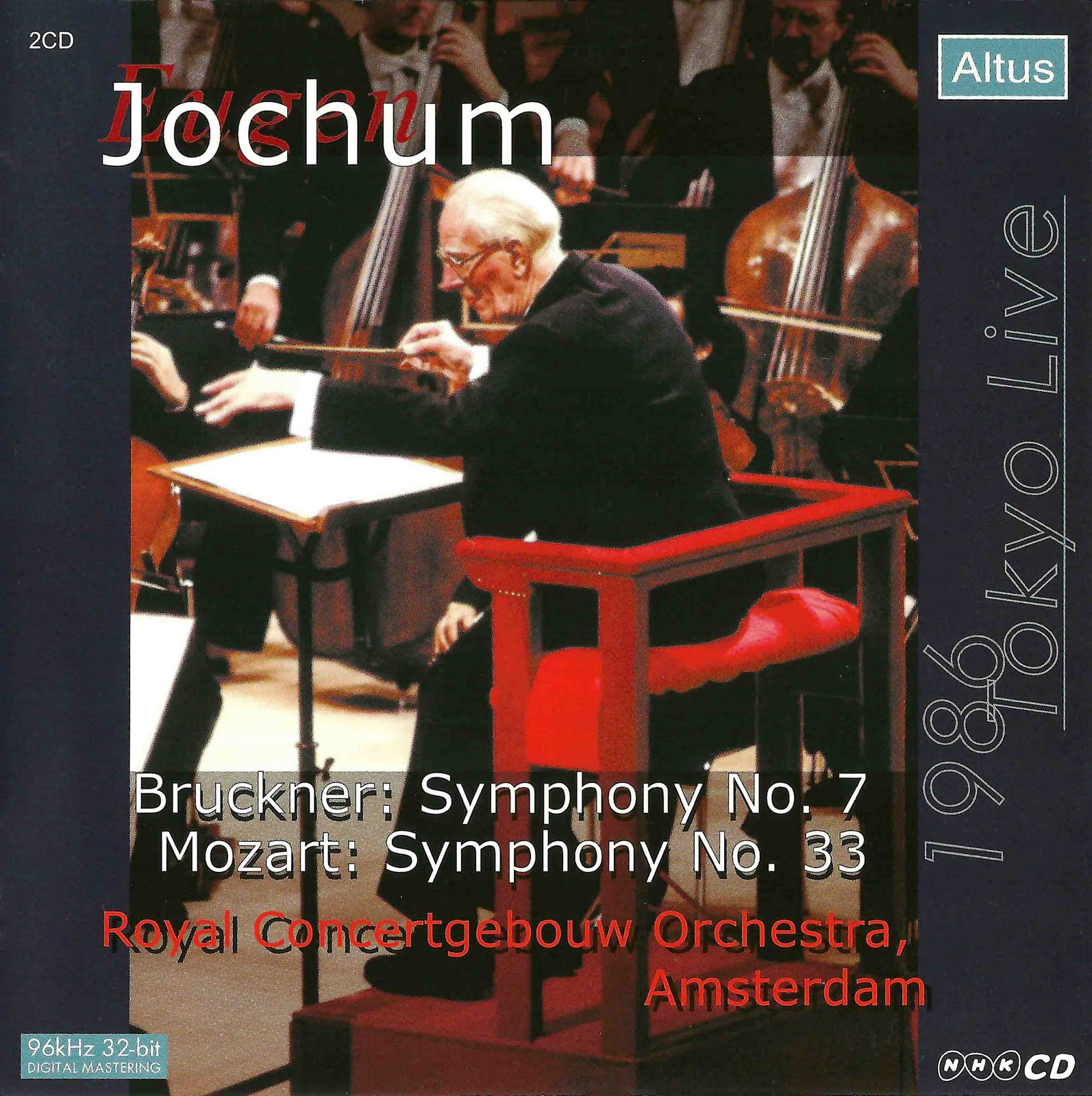 Jochum / Concertgebouworkest - Bruckner : Symphony No.7 etc. (2CD, 1986 Tokyo live)