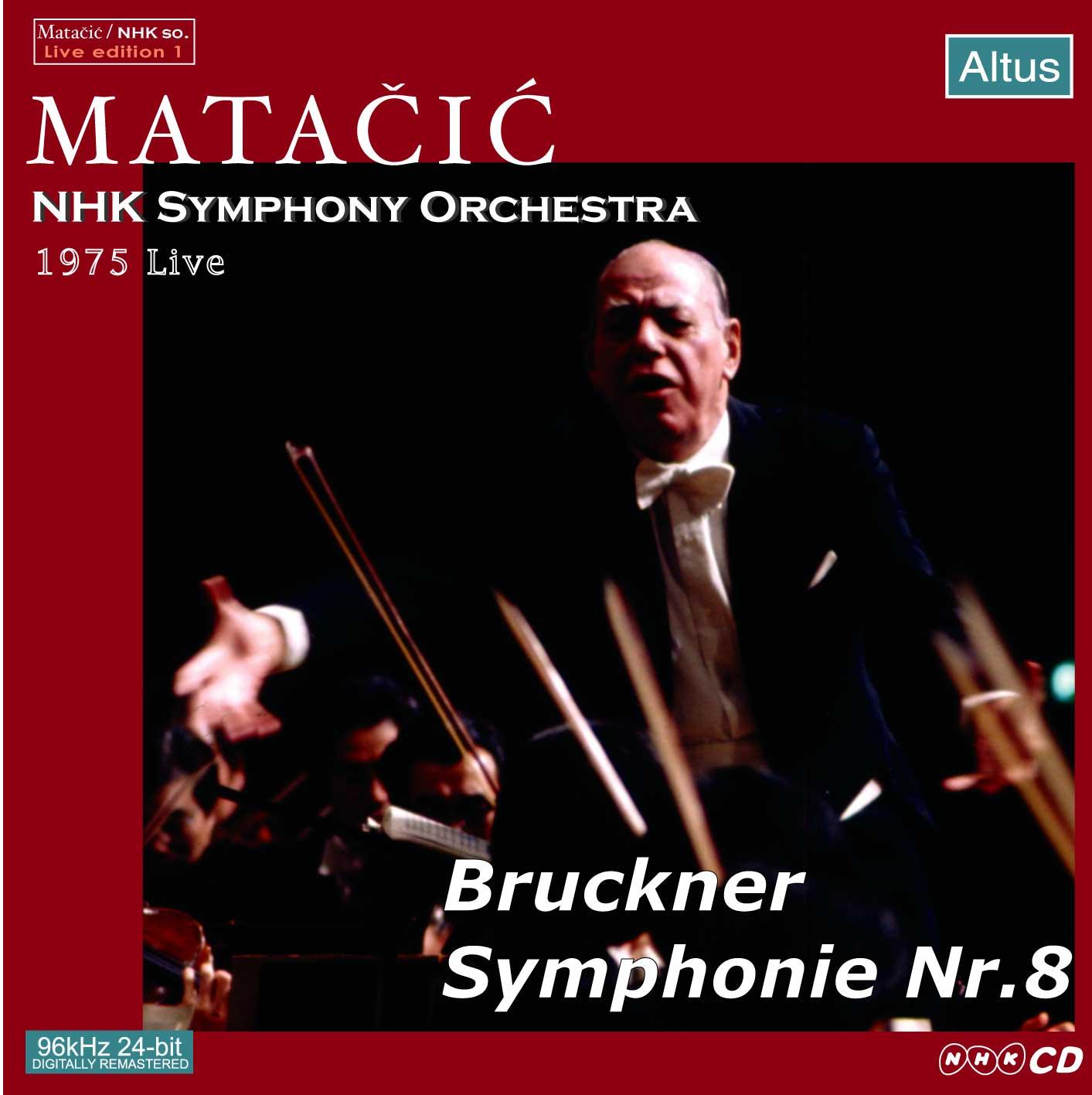 Matačić / NHK so. - Bruckner : Symphony No.8