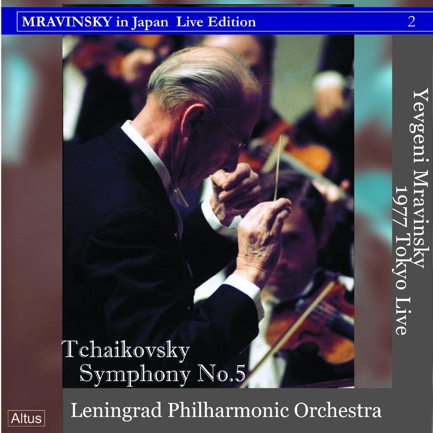 Mravinsky - Tchaikovsky : Symphony No.5 (1977 Tokyo Live)
