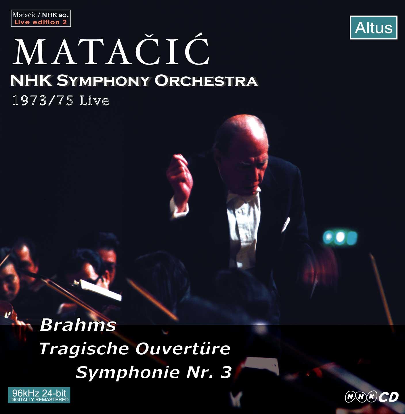 Matačić / NHK so. - Brahms : Symphony No.3 etc.