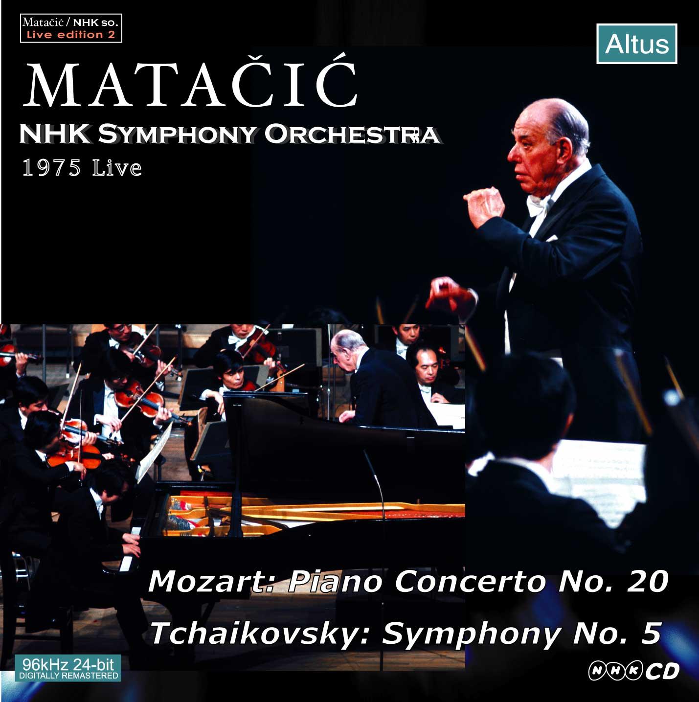 Matačić / NHK so. - Tchaikovsky : Symphony No.5 etc.