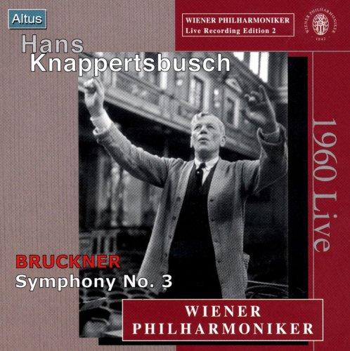 Knappertsbusch / VPO - Bruckner : Symphony No.3 (Mono)
