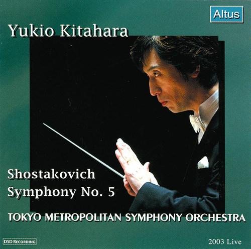 Kitahara / Tokyo Metropolitan so. - Shostakovich : Symphony No.5 etc.