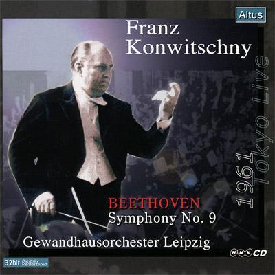 Konwitschny / Gewandhausorchester - Beethoven : Symphony No.9 (1961 Tokyo Live)