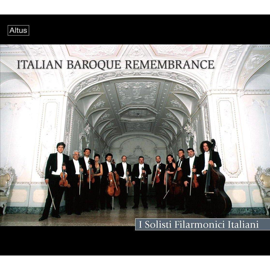 ALT137Solisti Filarmonici Italiani - Italian Baroque Remembrance