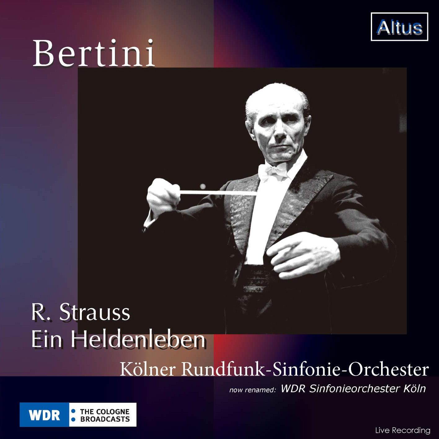 ALT152Bertini / WDR so. - R. Strauss : Ein Heldenleben