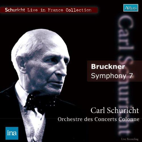 ALT169Schuricht / Orchestre Colonne - Bruckner : Symphony No.7 (Mono)